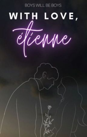 With Love, Étienne | ✓ by softdreams_x