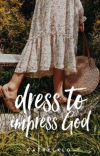 Dress To Impress God | ✓        cover