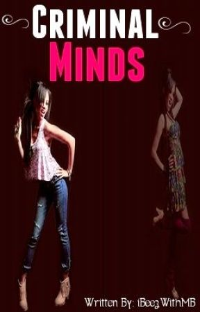 Criminal Minds (Sequel to Criminal Lovers) by beyqueeen