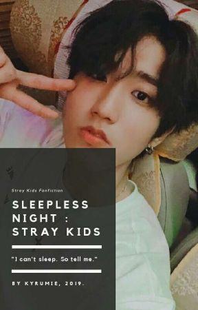 Sleepless Nights   Hyunjin + Skz ✔️ by Kyrumie