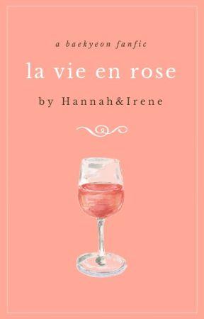 La Vie En Rose   BaekYeon by smol_oreo
