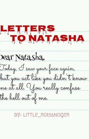 Letters To Natasha by little_romanoger