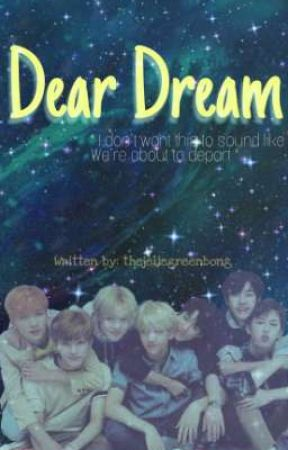 Dear Dream ;; NCT DREAM FF ;; CLOSED by inactive_LiEMON