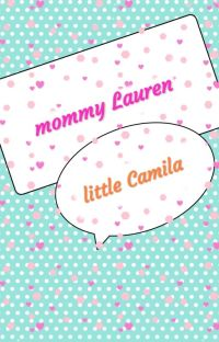 Mommy Lauren And Little Camila  cover