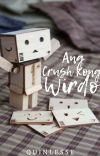 Ang Crush Kong Wirdo (✔️) cover