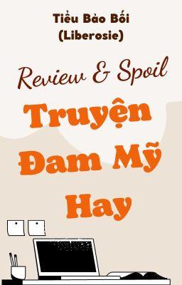 Review & Spoil Truyện Đam Mỹ Hay