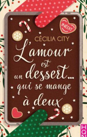 L'amour est un dessert qui se mange à deux (SCE HARLEQUIN) by CeciliaCity