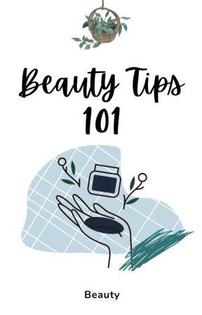 Beauty Tips 101 by beauty