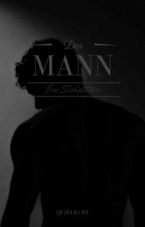 Der Mann im Schatten by Quzelkurt
