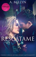 RESCÁTAME  (COMPLETA) by AnnLlyn