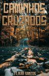 Caminhos cruzados ( Disponível no Dreame) cover