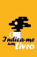 Indica-me Um Livro || Divulgação by Rovey_Ross