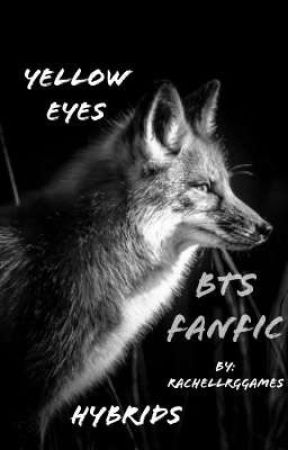 Yellow Eyes (BTS FANFIC) [Edited] by thirsTaeoxyJIN