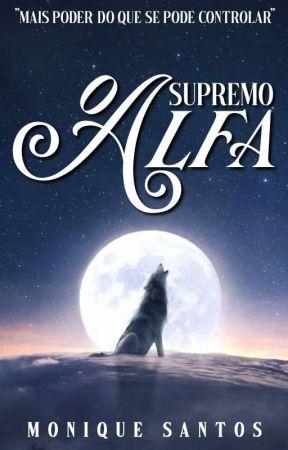 O Supremo Alfa [✓] [REESCREVENDO] by Nickdreams