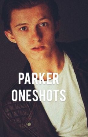 Parker One Shots by Lynniax