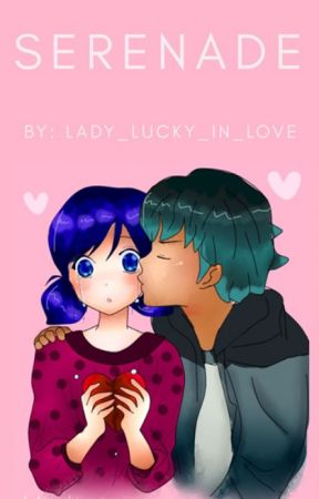 Serenade (A Lukanette Fanfiction) by Lady_Lucky_in_Love