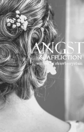 Angst & Affliction by StrawberryStain