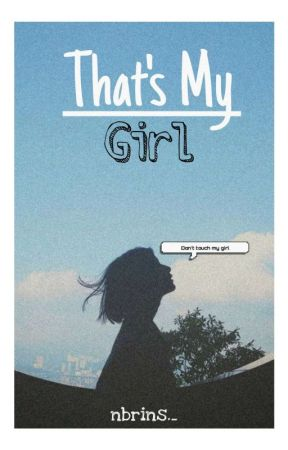 THAT'S MY GIRL by nbrins_