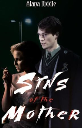 Sins Of The Mother (TRLS) by AlanaRiddle