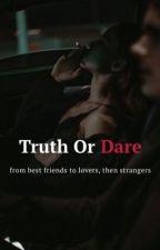 Truth Or Dare? by 2cuutedreamer