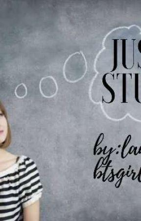JUST STUFF by laurelbtsgirl
