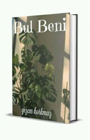 BUL BENİ•TAMAMLANDI• by roses_liar