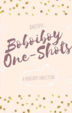 One-Shots [Boboiboy] by _Amethyx_