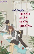 LIST TRUYỆN THANH XUÂN VƯỜN TRƯỜNG by bachtoto15