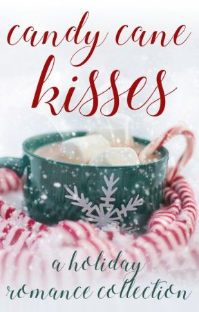 Candy Cane Kisses - A Christmas Collection by RomanceSparks