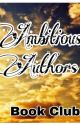 Ambitious Authors' Book Club by ambitious_authors