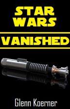 Star Wars - Vanished by GlennKoerner