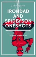 Irondad and Spideyson One-shots by Natasha_Romanoff177