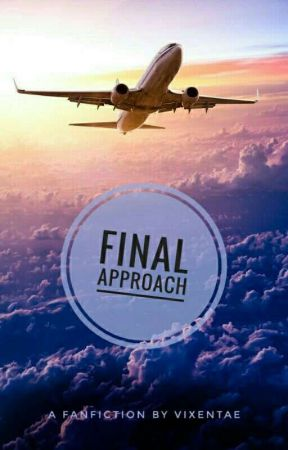 Final Approach (✔) [TERBIT] by Vixentae
