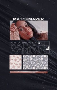 Matchmaker ― 𝐑𝐎𝐆𝐄𝐑 𝐓𝐀𝐘𝐋𝐎𝐑. cover