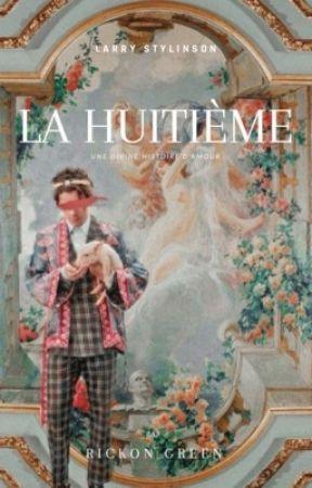 La Huitième - Larry Stylinson by WorldofRGreen