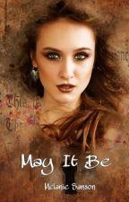 May It Be par MelanieSasn