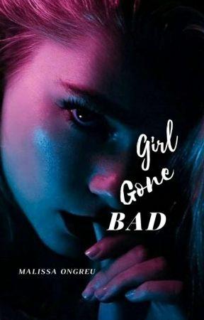 Girl Gone Bad (18+) by silencecanbebroken