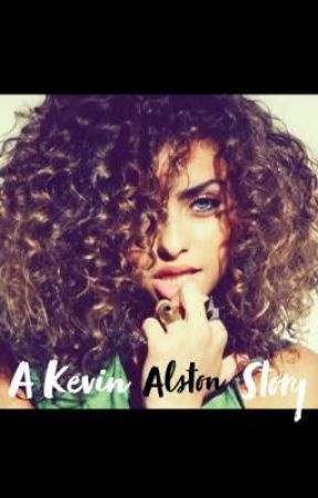 A Kevin Alston story { Slow Updates } by QueenJayjayy
