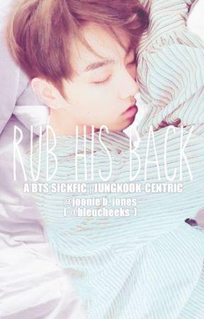 Rub His Back   A JJK Sickfic by joonie_b