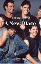 The Outsiders: A New Place by -strangebrew