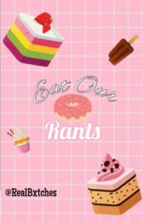 EAT OUR RANTS cover