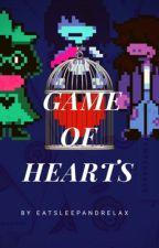 Game Of Hearts [DELTARUNE x Reader] by EatSleepAndRelax