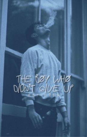 The Boy Who Didn't Give Up -- REWRITING by apric0ts