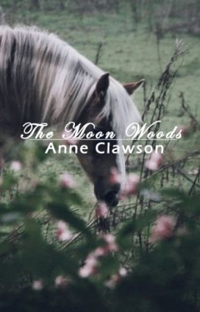 The Moon Woods by AnneClawson