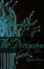 The Program [Book Two of The Test] by OBSESSED_WITH_BOOKS_
