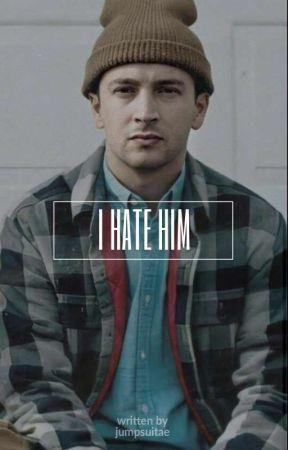 • i hate him • [joshler] pt. 2 by taejinclub