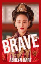Brave 👑 Empress Ki by Ashlyn_Hart