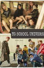 YG School Universe (Blackpink x iKON) by Irina_Pearl