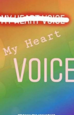 My Heart Voice by hnvhira23