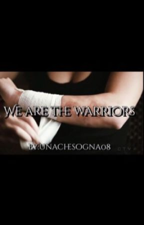 3- WE ARE THE WARRIORS// the 100 by unachesogna08